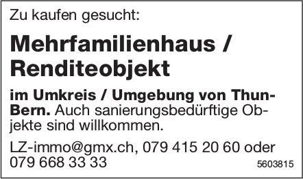 Mehrfamilienhaus / Renditeobjekt im Umkreis / Umgebung von Thun-Bern zu kaufen gesucht