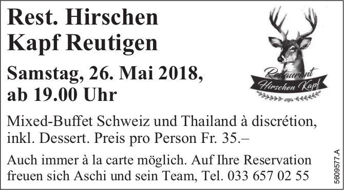 Rest. Hirschen Kapf Reutigen - Mixed-Buffet Schweiz und Thailand à discrétion am 26. Mai