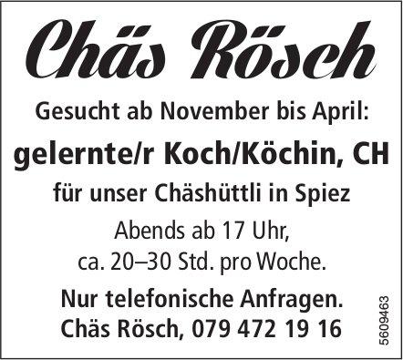 Gelernte/r Koch/Köchin, CH, Chäs Rösch, Spiez, gesucht