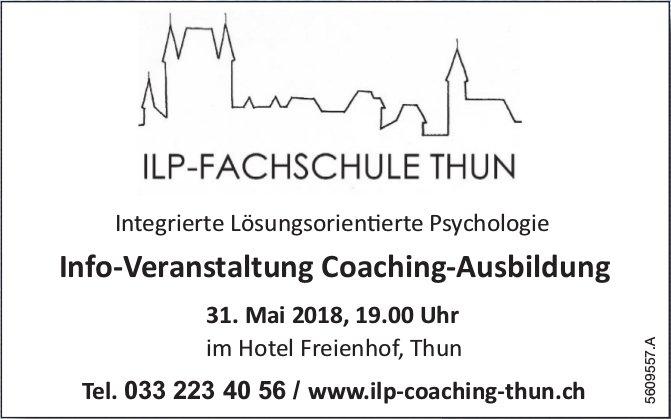 ILP-Fachschule Thun - Info-Veranstaltung Coaching-Ausbildung am 31. Mai