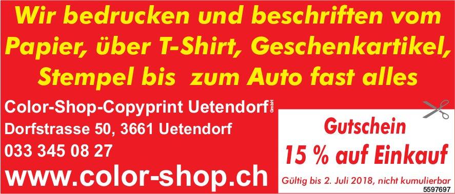 Color-Shop-Copyprint Uetendorf Gmbh - Wir bedrucken und beschriften fast alles