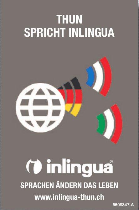 Thun spricht Inlingua - Sprachen ändern das Leben