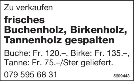 Frisches Buchenholz, Birkenholz, Tannenholz gespalten zu verkaufen