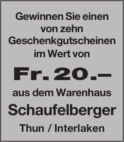 Gewinnen Sie einen Geschenkgutscheinen im Wert von Fr. 20.– aus dem Warenhaus Schaufelberger