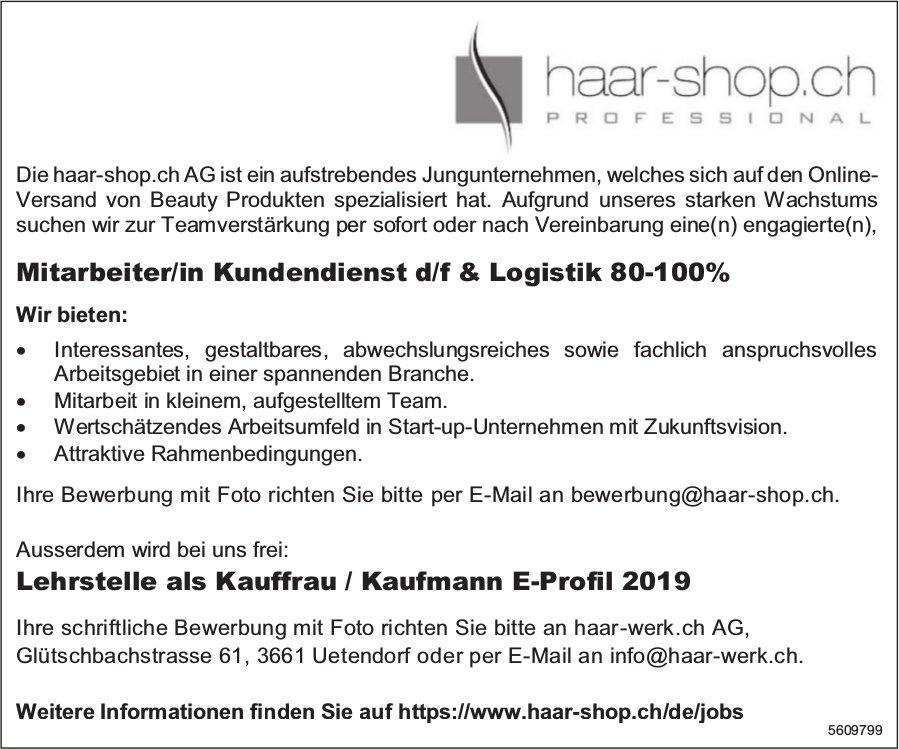 Mitarbeiter/in Kundendienst d/f & Logistik gesucht & Lehrstelle als Kauffrau/-mann 2019 zu vergeben