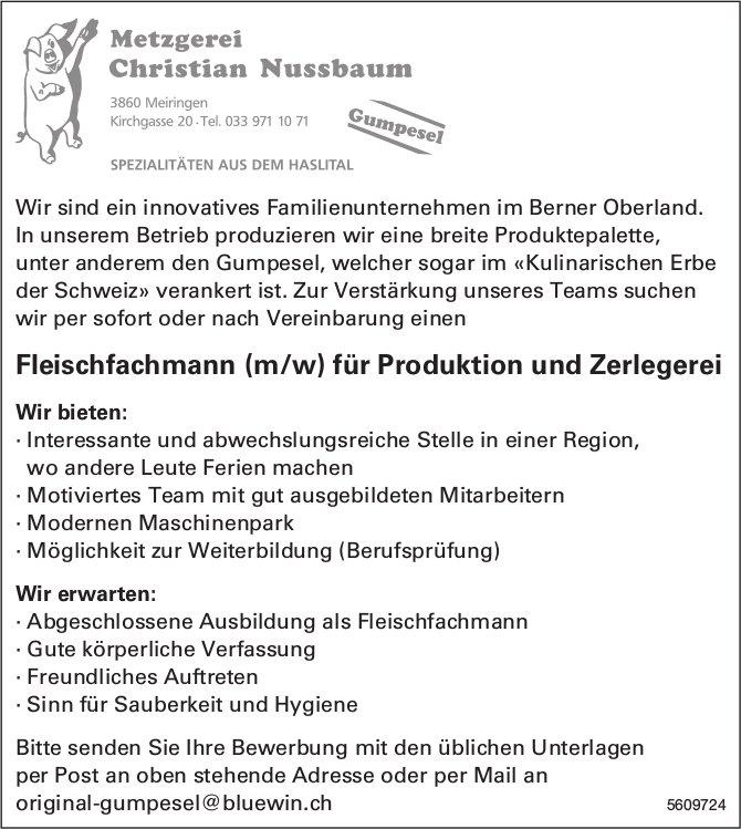 Fleischfachmann/-frau für Produktion & Zerlegerei, Metzgerei Christian Nussbaum, Meiringen, gesucht