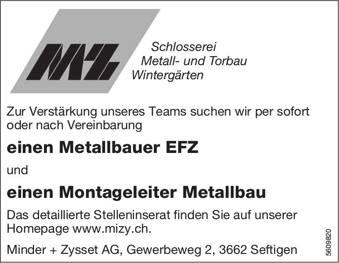 Metallbauer EFZ, Montageleiter Metallbau, Minder + Zysset AG, Seftigen, gesucht