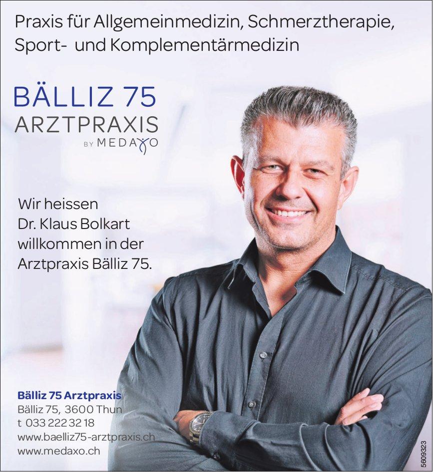 Bälliz 75 Arztpraxis - Wir heissen Dr. Klaus Bolkart willkommen