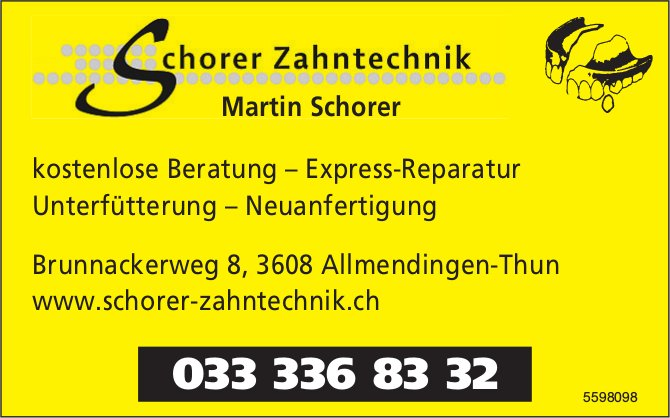 Schorer Zahntechnik Martin Schorer - kostenlose Beratung, Express-Reparatur, usw.