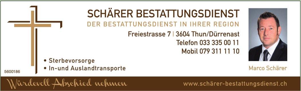 SCHÄRER BESTATTUNGSDIENST - DER BESTATTUNGSDIENST IN IHRER REGION