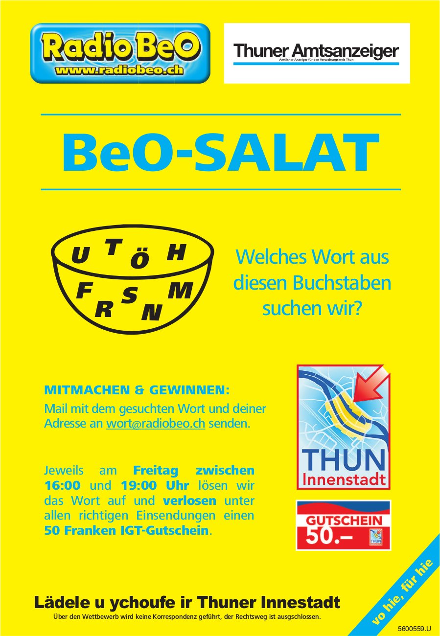 Radio BeO / Thuner Amtsanzeiger - BeO-Salat: Welches Wort aus diesen Buchstaben suchen wir?