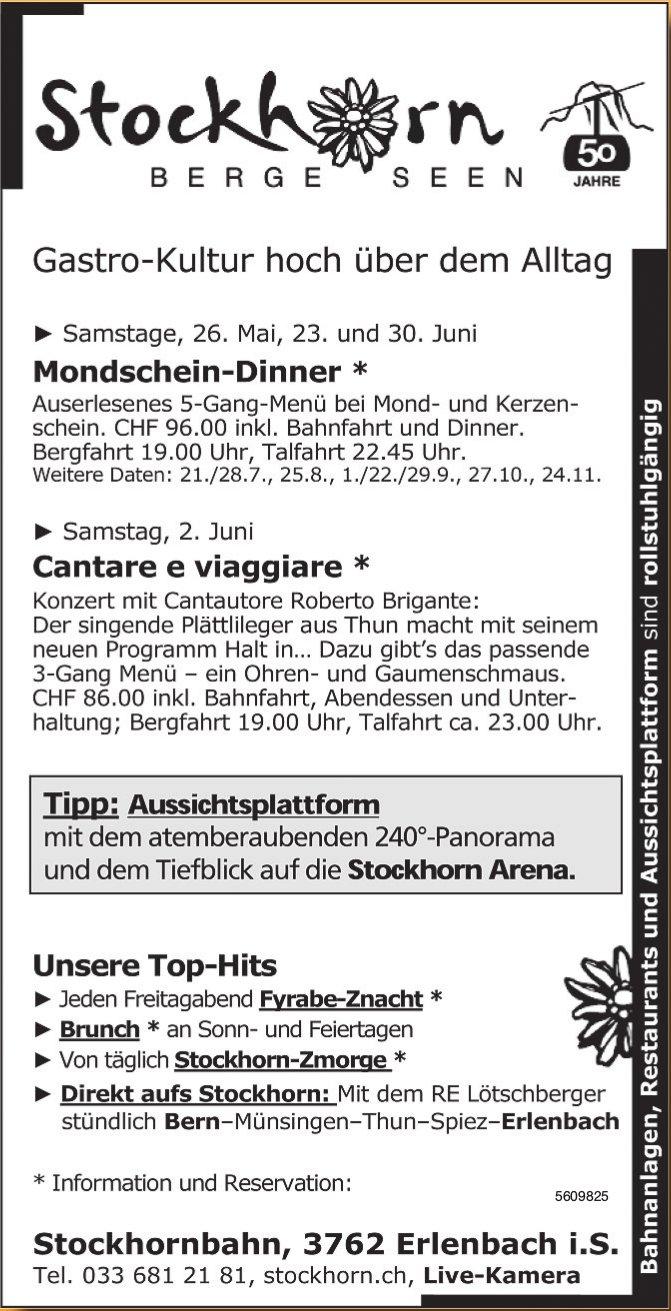 Stockhornbahn - Gastro-Kultur hoch über dem Alltag