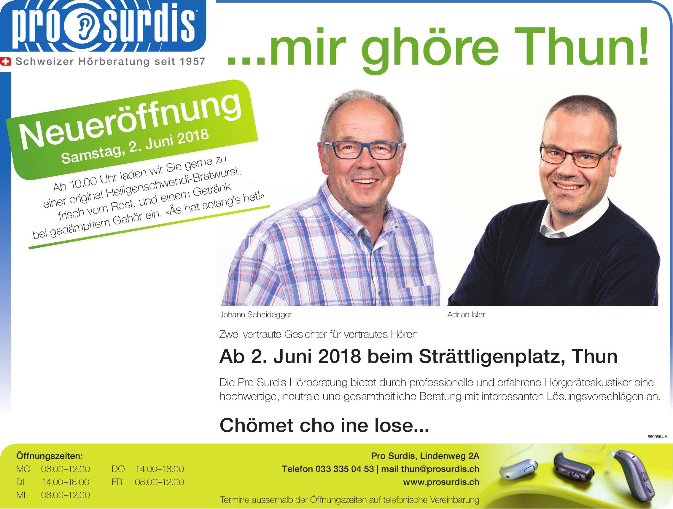 Neueröffnung, Pro Surdis Hörberatung, 2. Juni, Thun