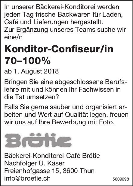 Konditor-Confiseur/in, Bäckerei-Konditorei-Café Brötie, Thun, gesucht