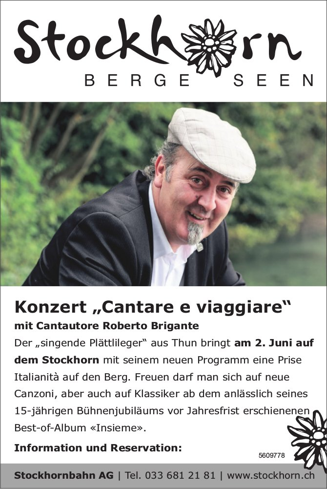"""Stockhornbahn AG - Konzert """"Cantare e viaggiare"""" mit Cantautore Roberto Brigante am 2. Juni"""
