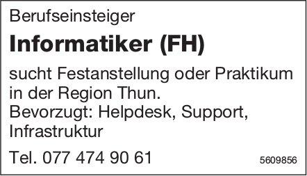 Informatiker (FH) sucht Festanstellung oder Praktikum in der Region Thun.