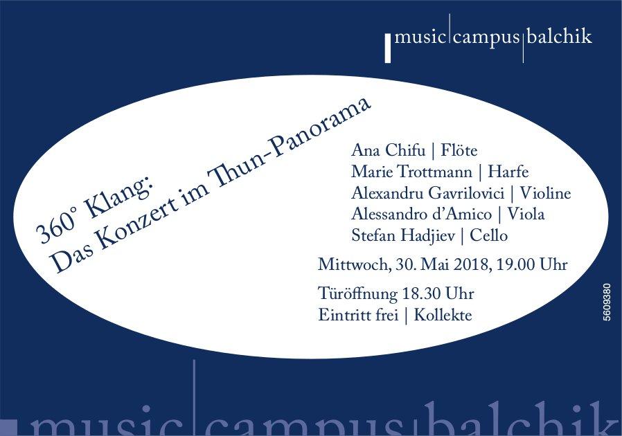 Music Campus Balchik - 360° Klang: Das Konzert im Thun-Panorama am 30. Mai