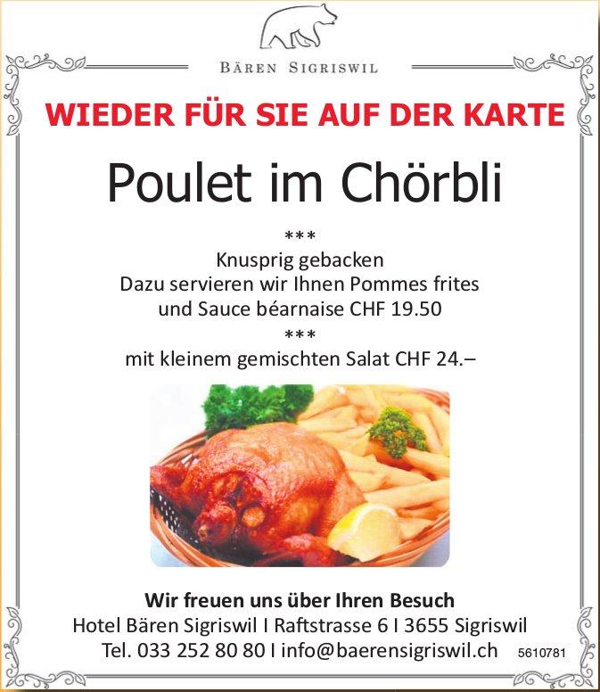 Hotel Bären Sigriswil - Wieder für Sie auf der Karte: Poulet im Chörbli