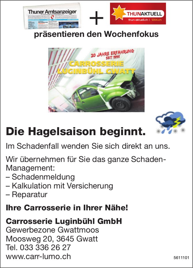 Carrosserie Luginbühl GmbH, Gwatt - die Hagelsaison beginnt.
