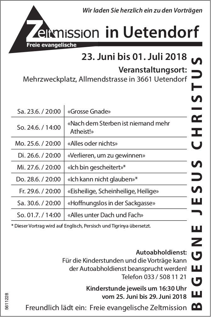 Freie evanqelische Zeltmission in Uetendorf, Vorträgen von 23. Juni bis 1. Juli
