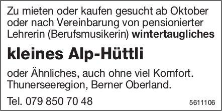 Kleines Alp-Hüttli zu mieten oder kaufen gesucht, Thunerseeregion, Berner Oberland.