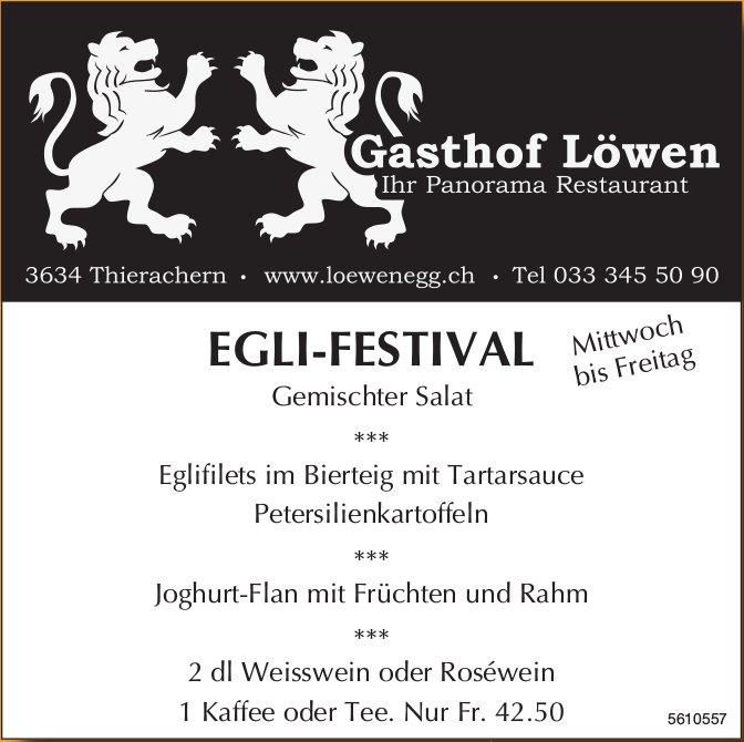 Gästhof Löwen - EGLI-FESTIVAL, Mittwoch bis Freitag