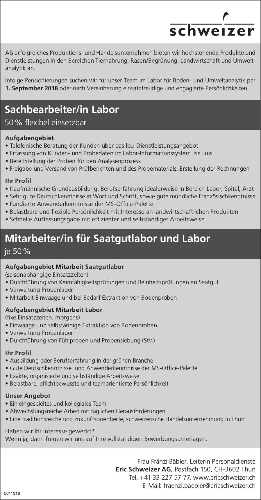 Sachbearbeiter/in Labor & Mitarbeiter/in für Saatgutlabor & Labor, Eric Schweizer AG, Thun, gesucht