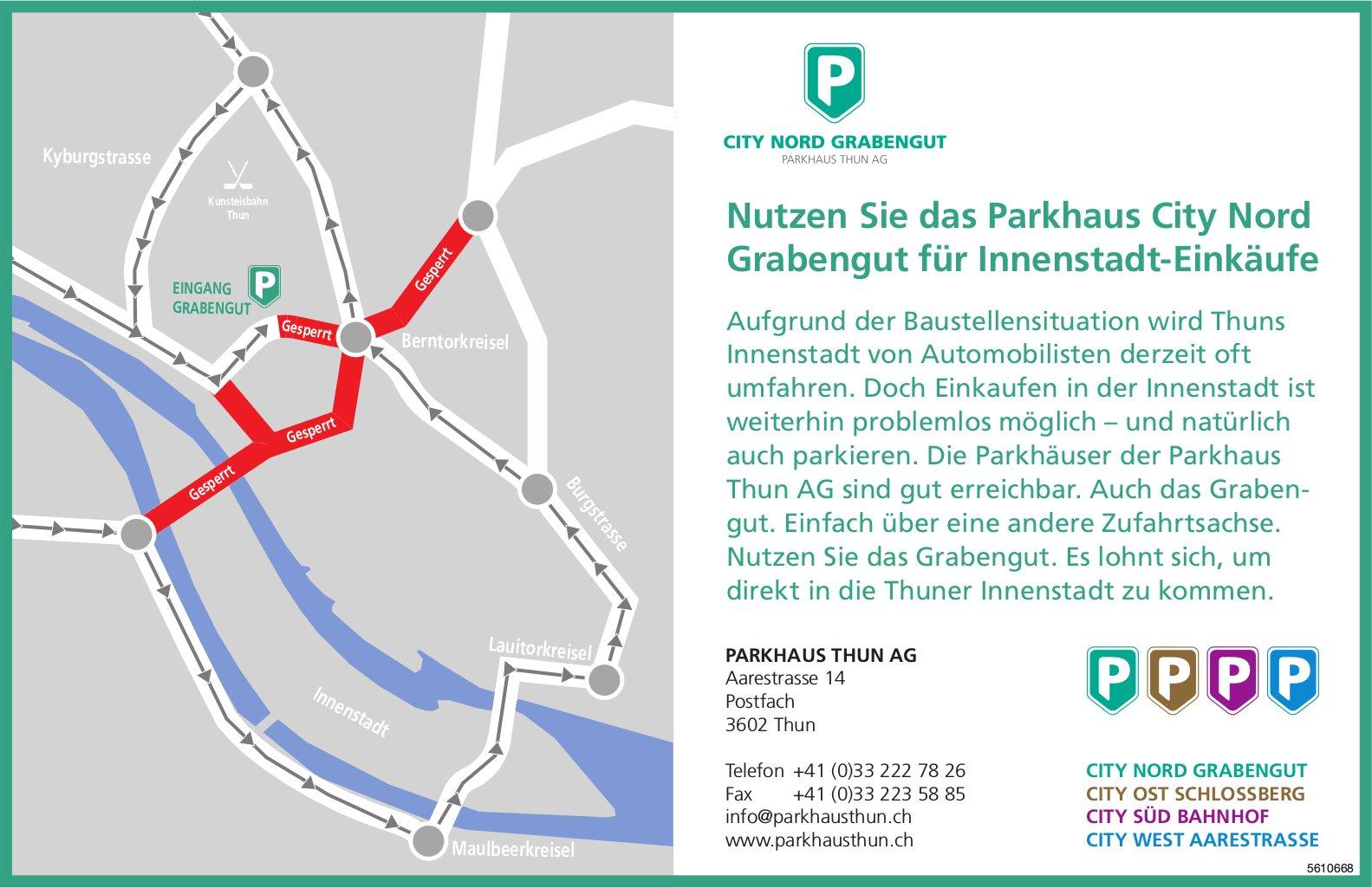 Parkhaus Thun AG - Nutzen Sie das Parkhaus City Nord Grabengut für Innenstadt-Einkäufe