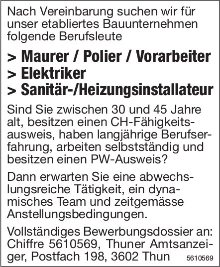 Maurer / Polier / Vorarbeiter, Elektriker, Sanitär-/Heizungsinstallateur gesucht