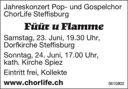 """Jahreskonzert Pop- und Gospelchor ChorLife Steffisburg: """"Füür u Flamme"""" am 23./24. Juni"""