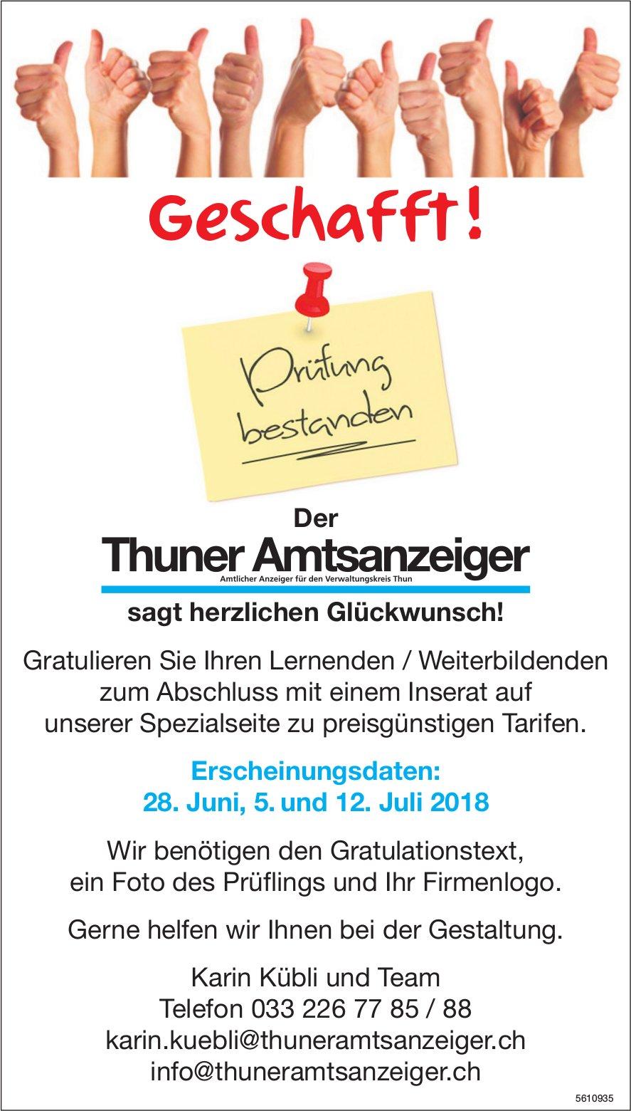 Der Thuner Amtsanzeiger sagt herzlichen Glückwunsch! Erscheinungsdaten: 28. Juni, 5. und 12. Juli