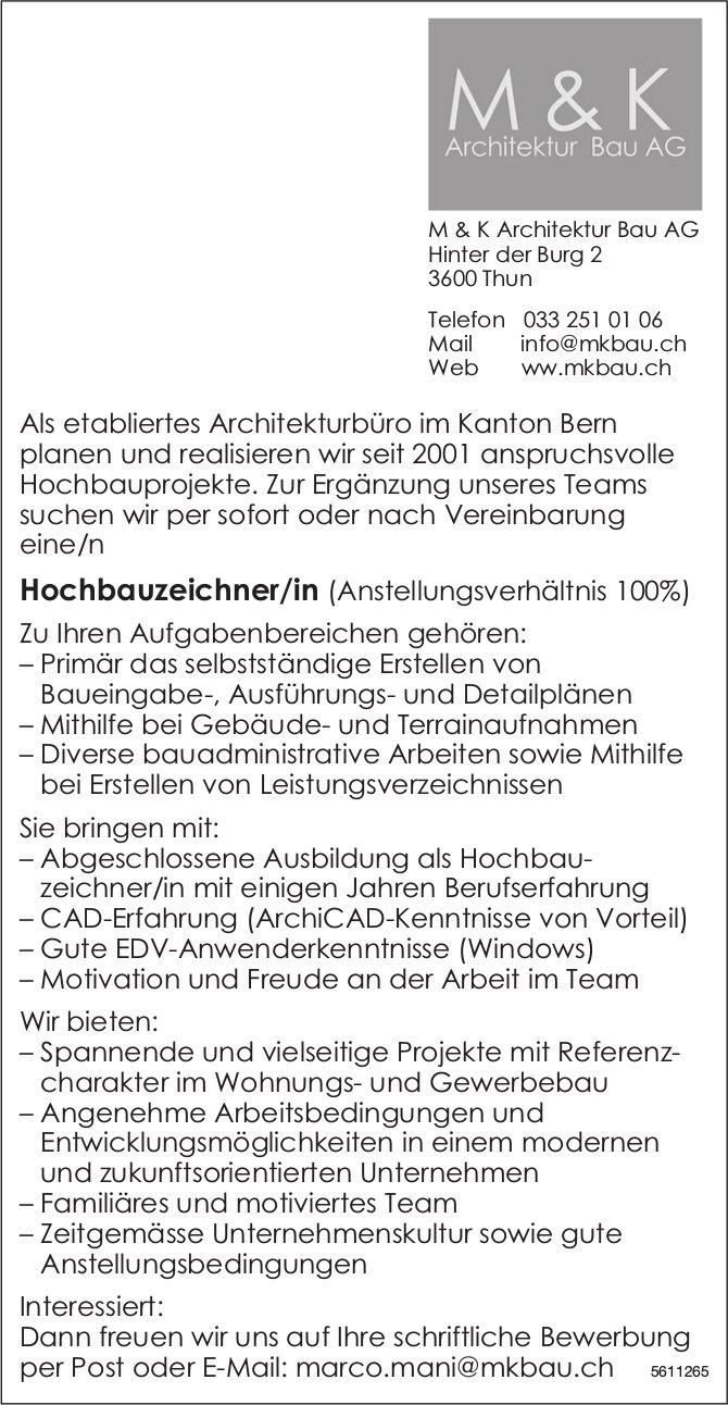 Hochbauzeichner/in bei M&K Architektur Bau AG gesucht