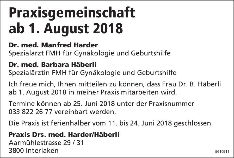 Praxisgemeinschaft ab 1. August 2018 - Praxis Drs. med. Harder/Häberli, Interlaken