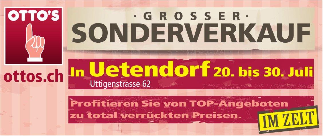 OTTO'S - GROSSER SONDERVERKAUF in Uetendorf, 20. bis 30. Juli