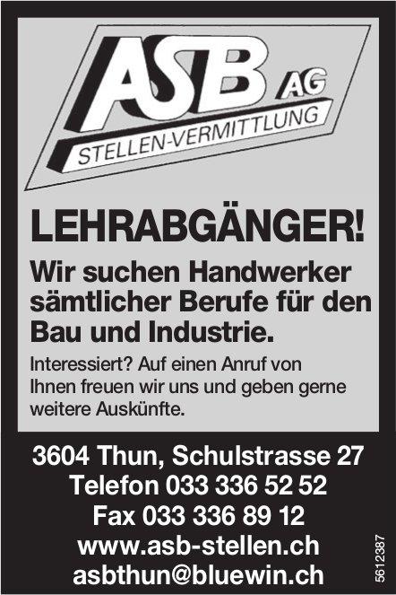 ASB AG - LEHRABGÄNGER! Wir suchen Handwerker sämtlicher Berufe für den Bau und Industrie.