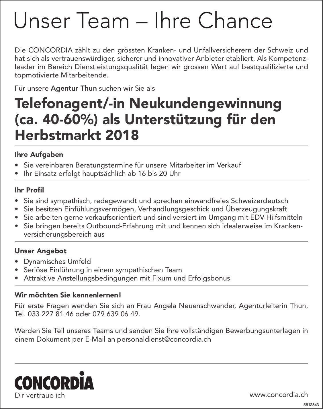 Telefonagent/-in Neukundengewinnung (ca. 40-60%), Concordia, Agentur Thun, gesucht