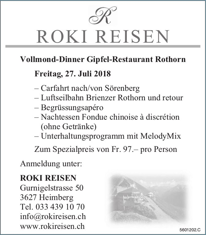 ROKI REISEN - Vollmond-Dinner Gipfel-Restaurant Rothorn am Freitag, 27. Juli