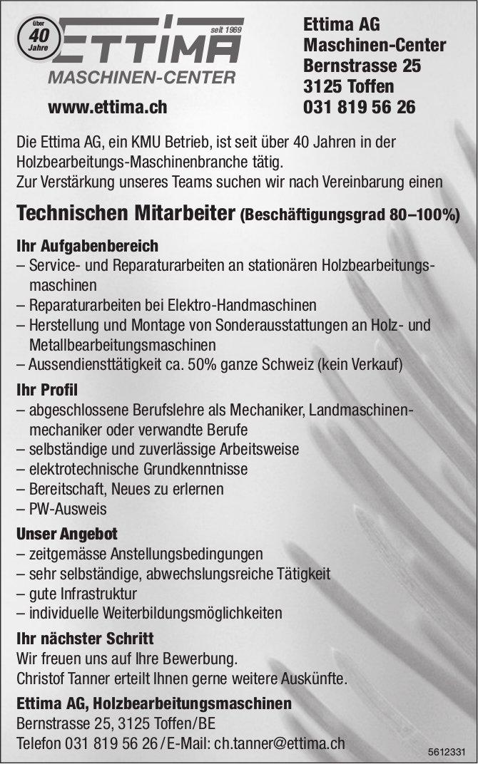 Technischer Mitarbeiter (Beschäftigungsgrad 80–100%), Ettima AG Maschinen-Center, Toffen, gesucht
