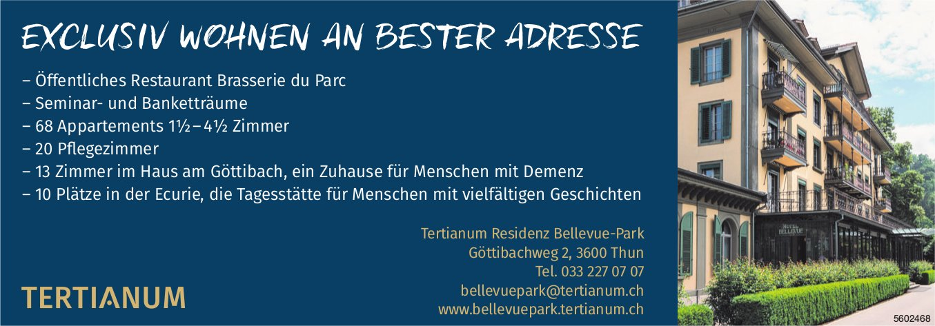 EXCLUSIV WOHNEN AN BESTER ADRESSE - Tertianum Residenz Bellevue-Park, Thun