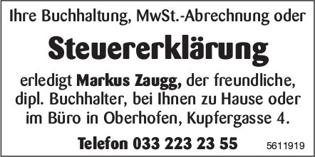 Ihre Steuererklärung erledigt Markus Zaugg, der freundliche, dipl. Buchhalter, Oberhofen
