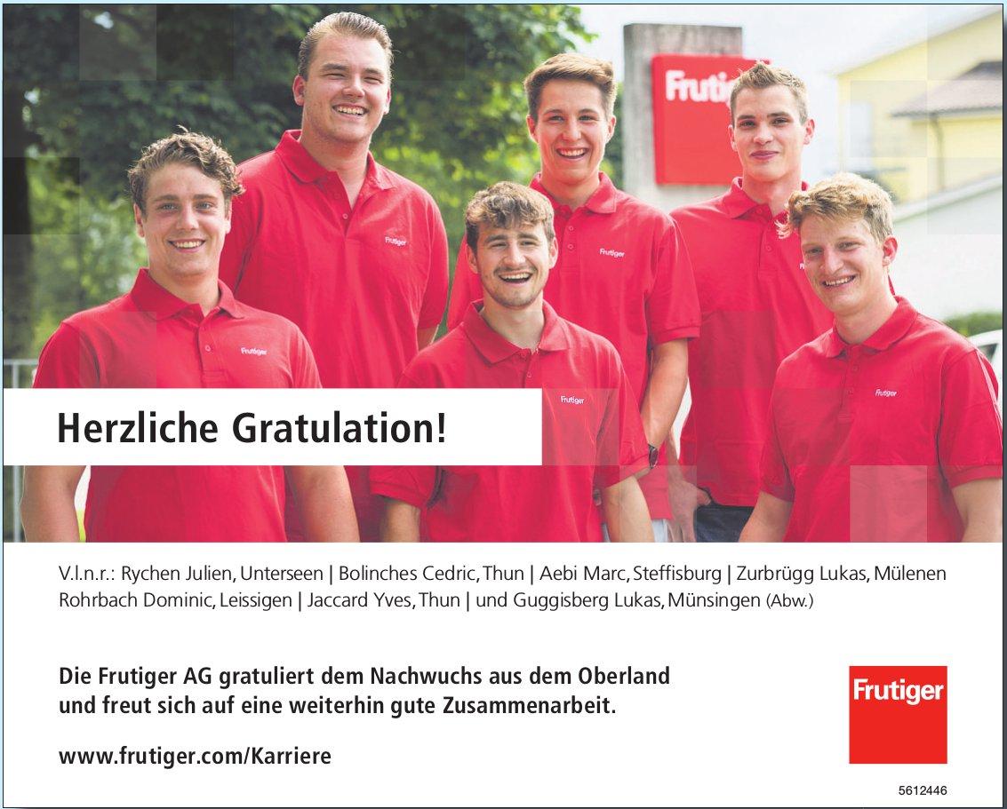 Herzliche Gratulation! Die Frutiger AG gratuliert dem Nachwuchs aus dem Oberland