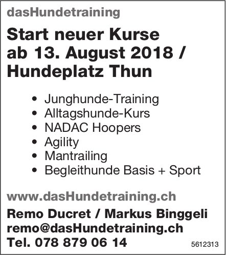 DasHundetraining - Start neuer Kurse ab 13. August 2018 / Hundeplatz Thun