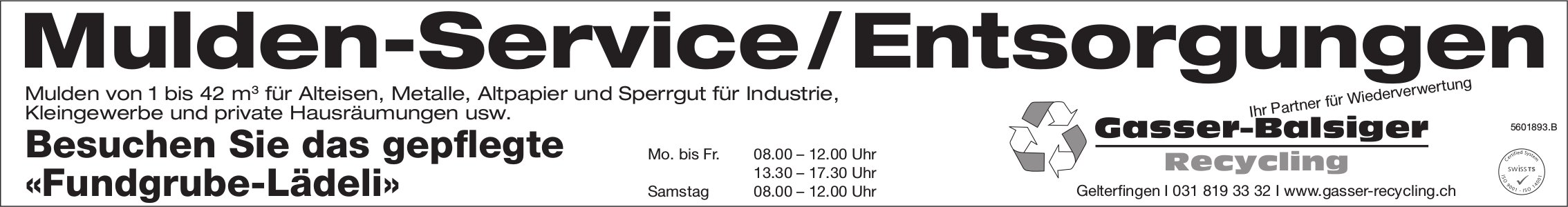 Gasser-Balsiger Recycling, Gelterfingen - Mulden-Service/Entsorgungen