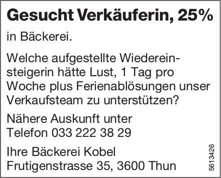 Gesucht Verkäuferin, 25% in Bäckerei Kobel, Thun
