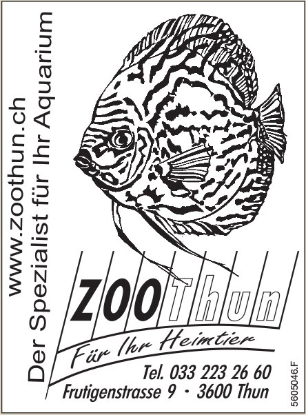 Zoo Thun - Der Spezialist für Ihr Aquarium