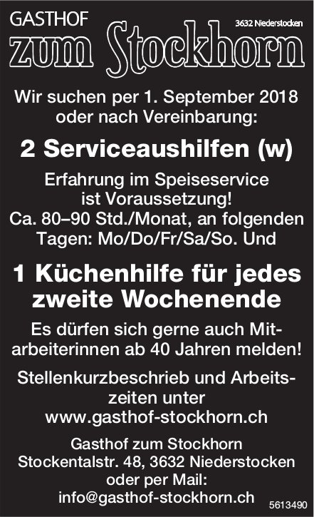 2 Serviceaushilfen (w), 1 Küchenhilfe für jedes zweite Wochenende, Gasthof zum Stockhorn, gesucht
