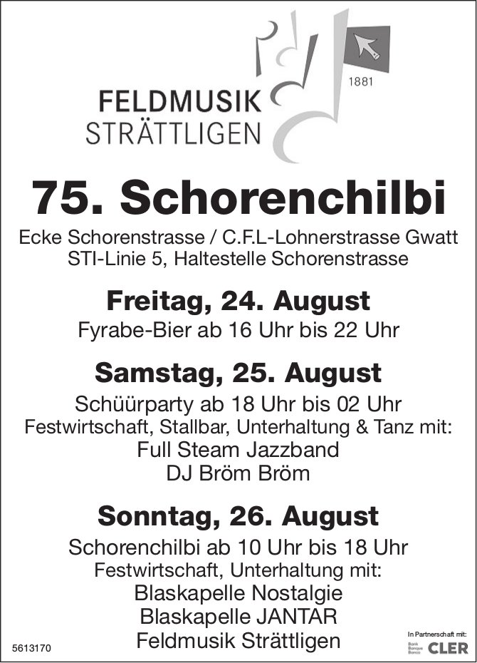 FELDMUSIK STRATTLIGEN - 75. Schorenchilbi, 24./25./26. August