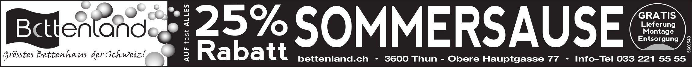 25% Rabatt Sommersause - Bettenland, Thun