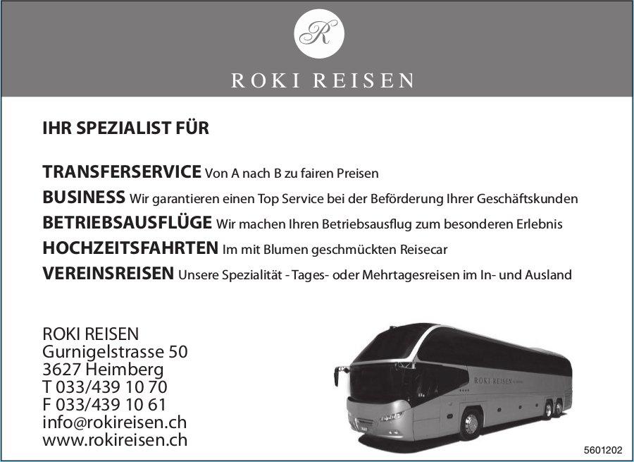 ROKI REISEN - IHR SPEZIALIST FÜR TRANSFERSERVICE, BUSINESS, BETRIEBSAUSFLÜGE, USW.