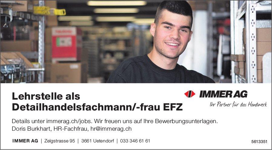 Lehrstelle als Detailhandelsfachmann/-frau EFZ, Immer AG, Uetendorf, zu vergeben